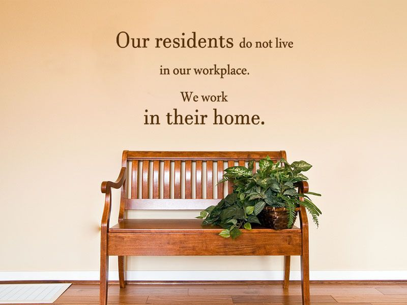 Care Home Wall Quote Our Residents Wall Art Sticker
